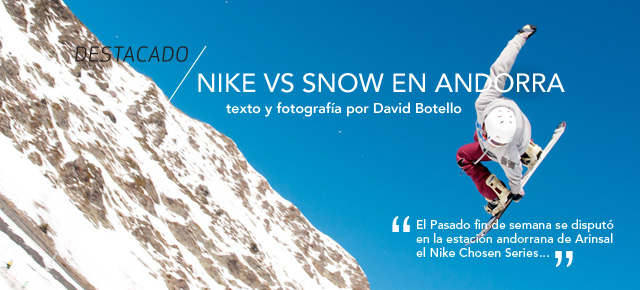 Nike vs Snow en Andorra
